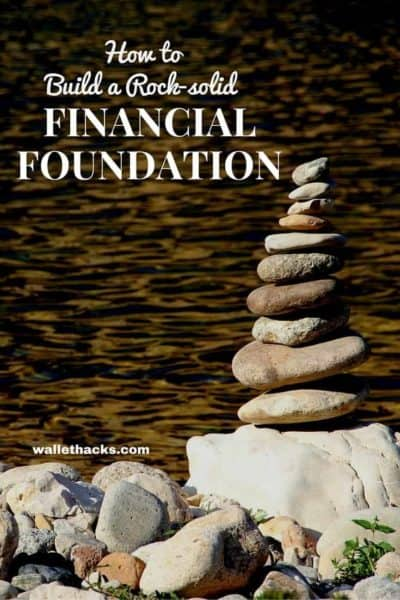 How to Build a Rock Solid Financial Foundation -- Success in life is predicated on having a solid foundation. Financial success is no different. It requires a solid financial foundation, one where ever block is carefully laid as to create a stability from which to grow.