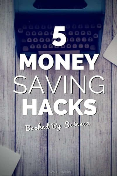 5 Money Saving Hacks backed by scientific research from New England Journal of Medicine, Stanford, & more.