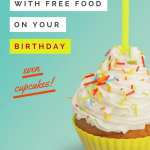 101+ Restaurants with Free Food on Your Birthday