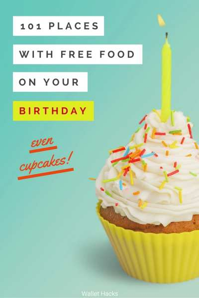 Birthdays are awesome! Here's a list of 101+ places that will give you something free if it's your birthday. No one should have to pay for their meal when it's their birthday! (and if you have a friend nearing a birthday, be a pal and share this with them!