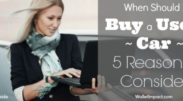 When Should I Buy a Used Car – 5 Reason to Consider