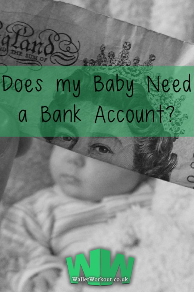 Does My Baby Need a Bank Account? Wallet Workout