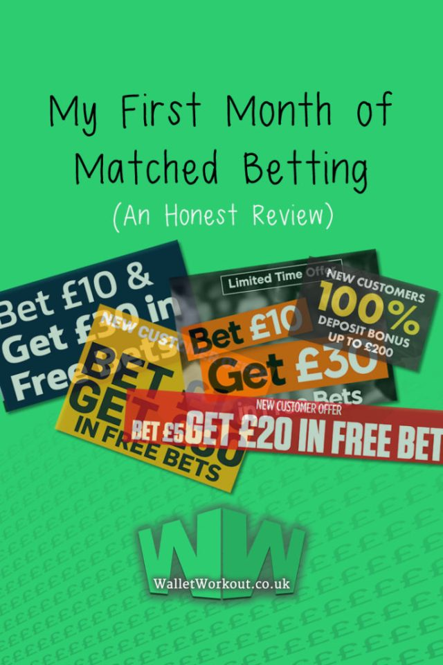 Matched Betting - One Month Review