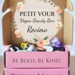 Petit Vour: Vegan Beauty Box Review
