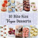 10 Mini Vegan Desserts