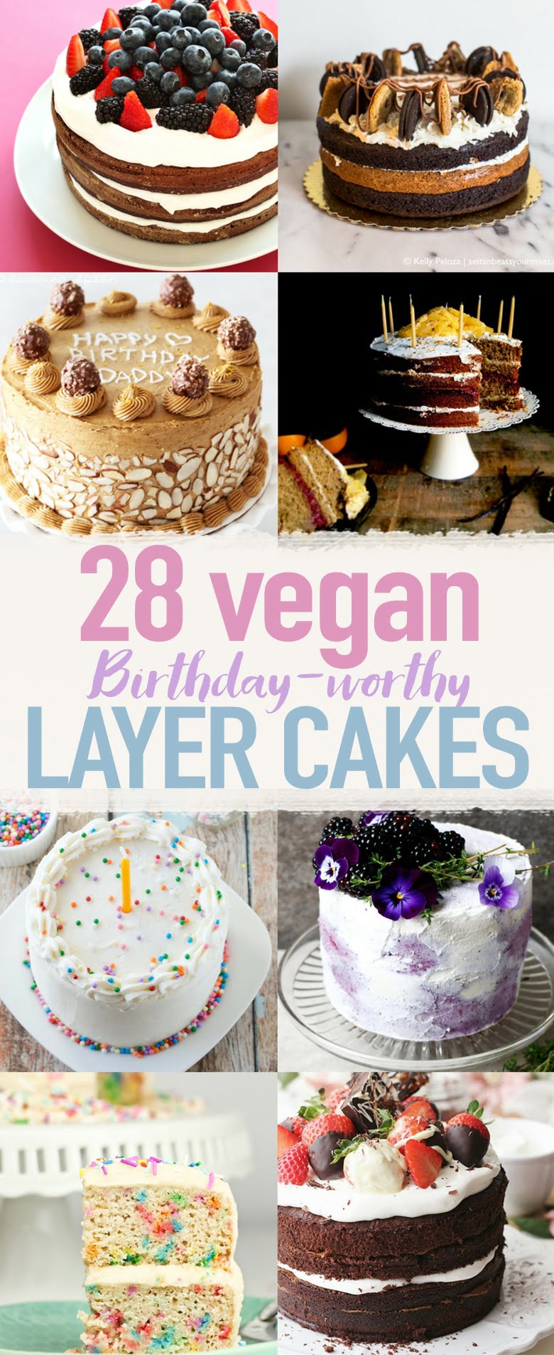 28 Birthday-Worthy Vegan Layer Cakes