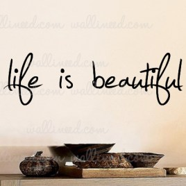 Life Is Beautiful – Wall Decal Sticker Quote
