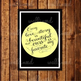 Every Love Story Is Beautiful poster
