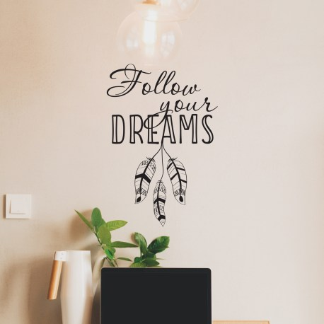 Follow Your Dreams - Wall Decal