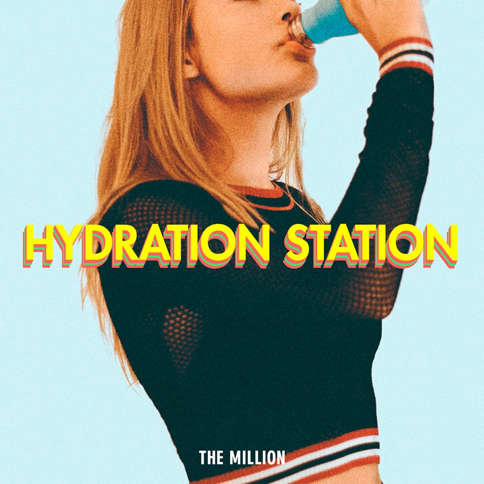 The Million - Hydration Station EP (Album Review)