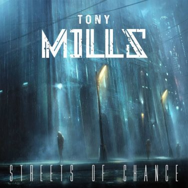 tony mills streets of chance