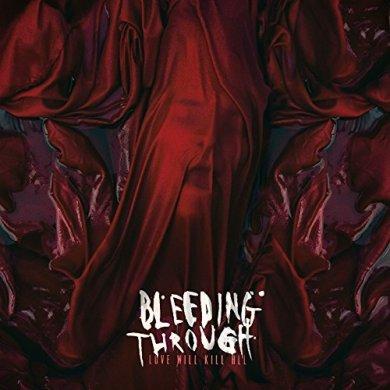 bleeding-through-love-will-kill-all-small