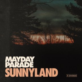 mayday parade - sunnyland album