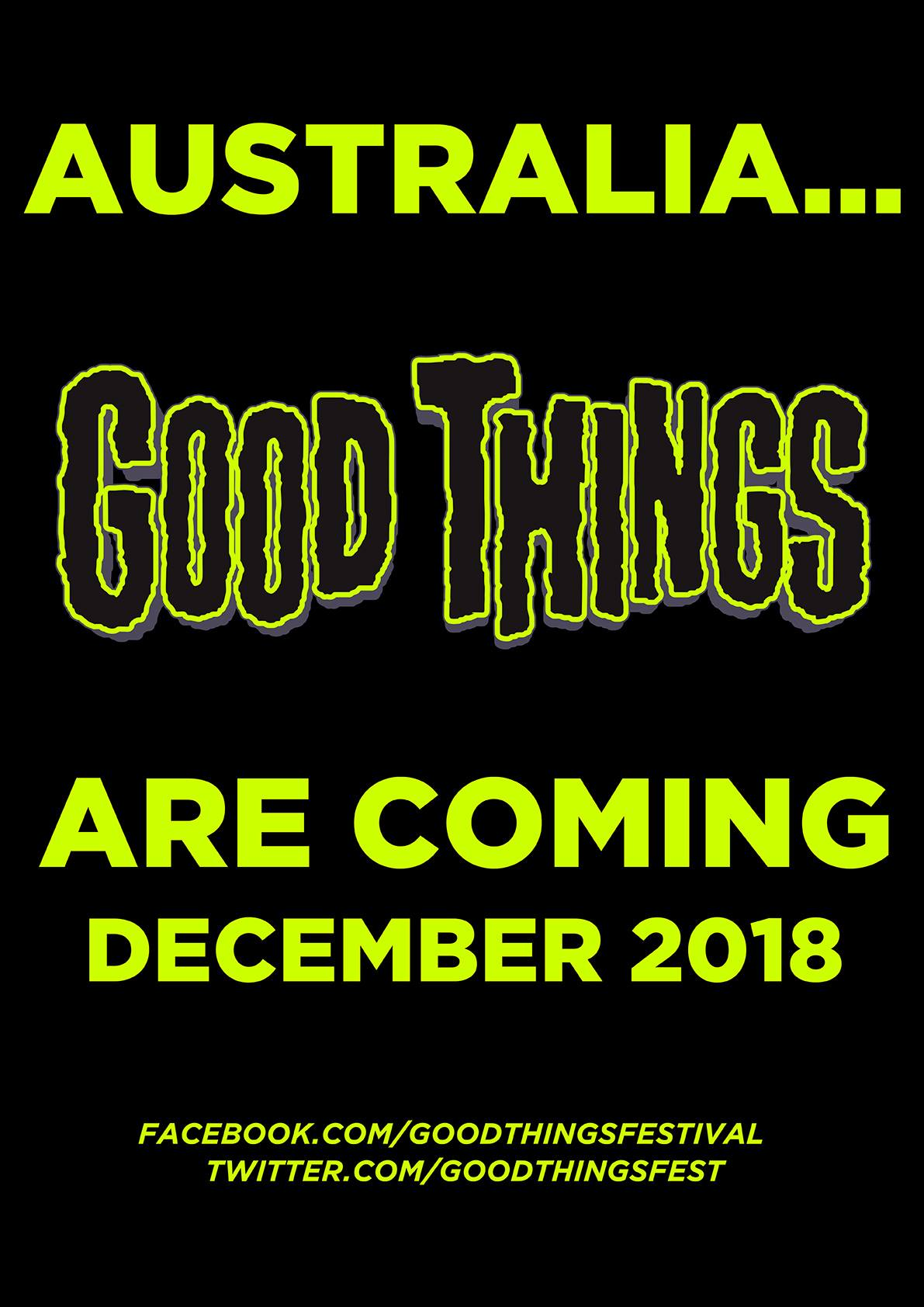 Good Things Festival Dates/Venues & Lineup Reveal Date ...