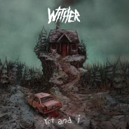 wither - rot and i cover