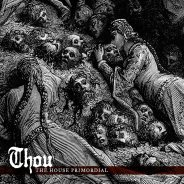 Thou — The House Primordial