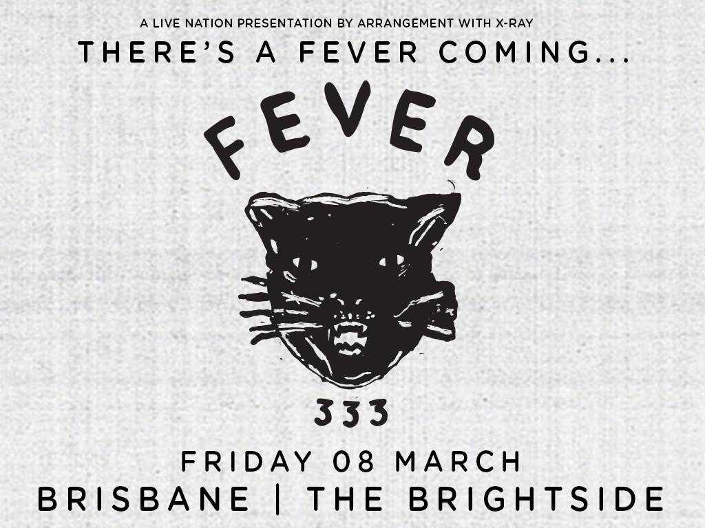 fever 333 brisbane