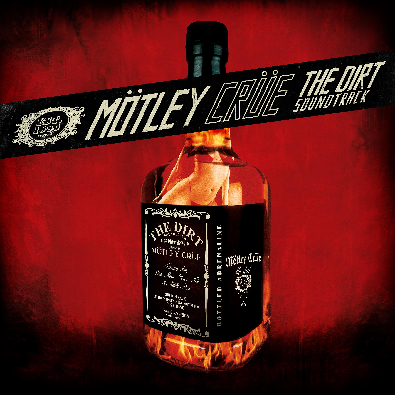 Motley Crue – The Dirt Soundtrack (Album Review) – Wall Of Sound