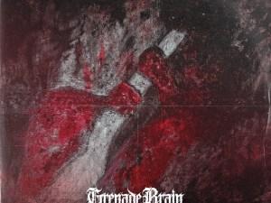 Grenade Brain - Sick of It EP