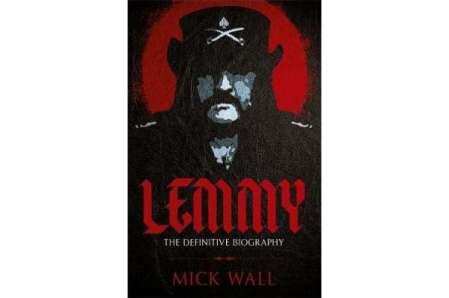 Lemmy The Definitive Biography