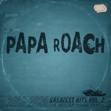 Papa Roach - Greatest Hits Vol 2 The Better Noise Years