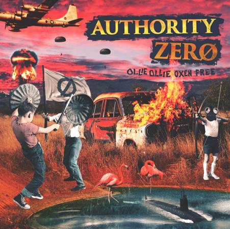 Authority Zero Ollie Ollie Oxen Free