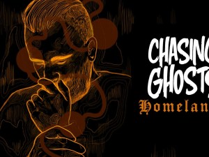 chasing ghosts homeland ep track by track
