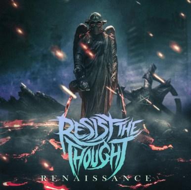 Resist The Thought - Renaissance