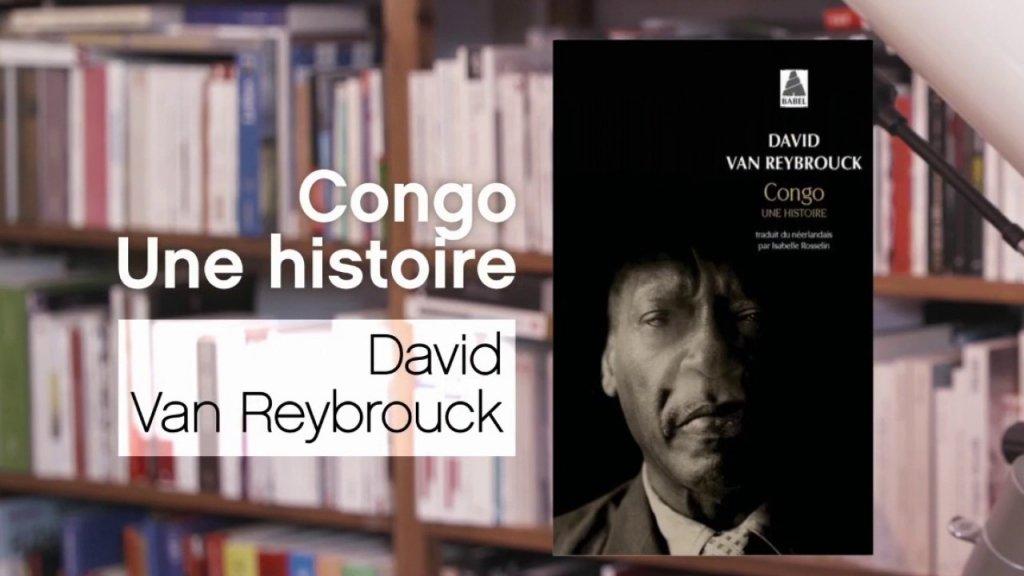 VAN REYBROUCK : Congo, une histoire (ACTES SUD, 2012)
