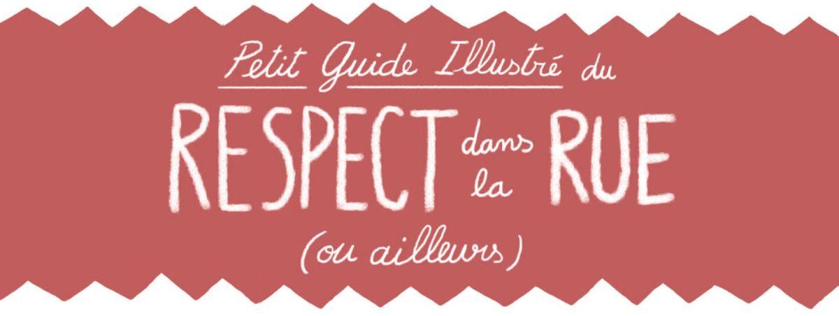 PARUTION | FPS : Petit guide illustré du respect dans la rue (ou ailleurs)