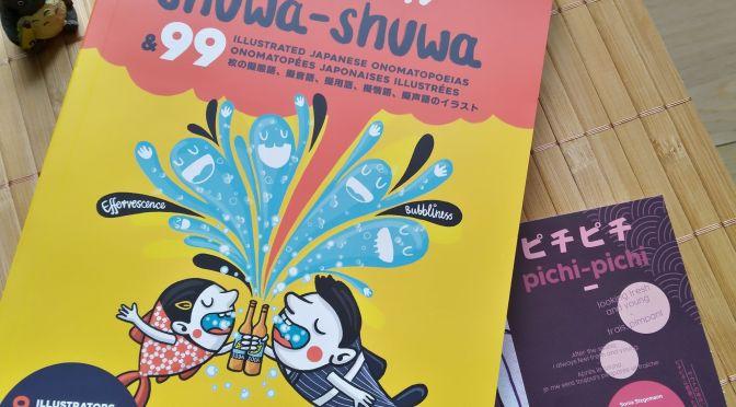 Shuwa-Shuwa & 99 onomatopées japonaises illustrées