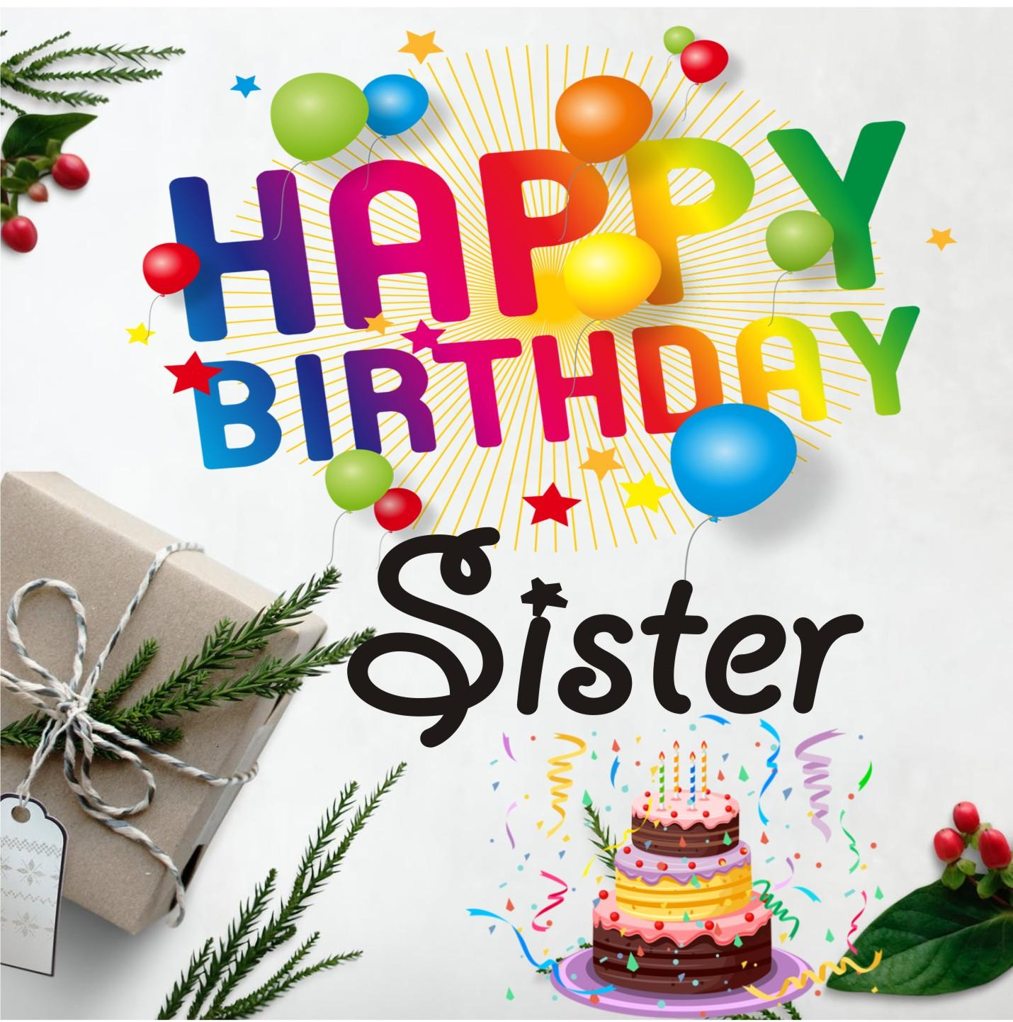 Happy Birthday Sister Wallpapers Wallpaper Cave