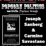 Bernie Take Gun Leave Cannoli – Source – Popcorn Politics With Dylan Wade (02/27/2020)