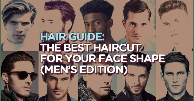 New Hair Guide The Best Haircut For Your Face Shape Men S Ideas With Pictures Original 1024 x 768