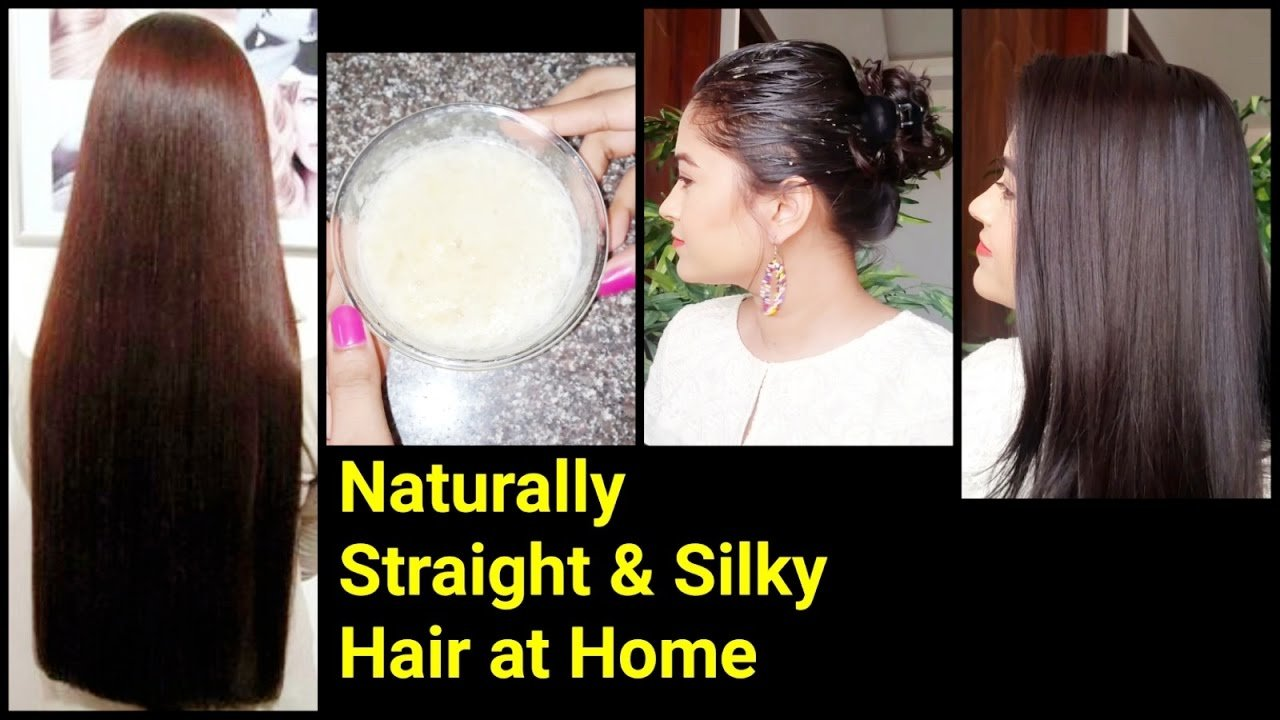 New Magical Home Remedy To Get Naturally Straight Silky Hair Ideas With Pictures