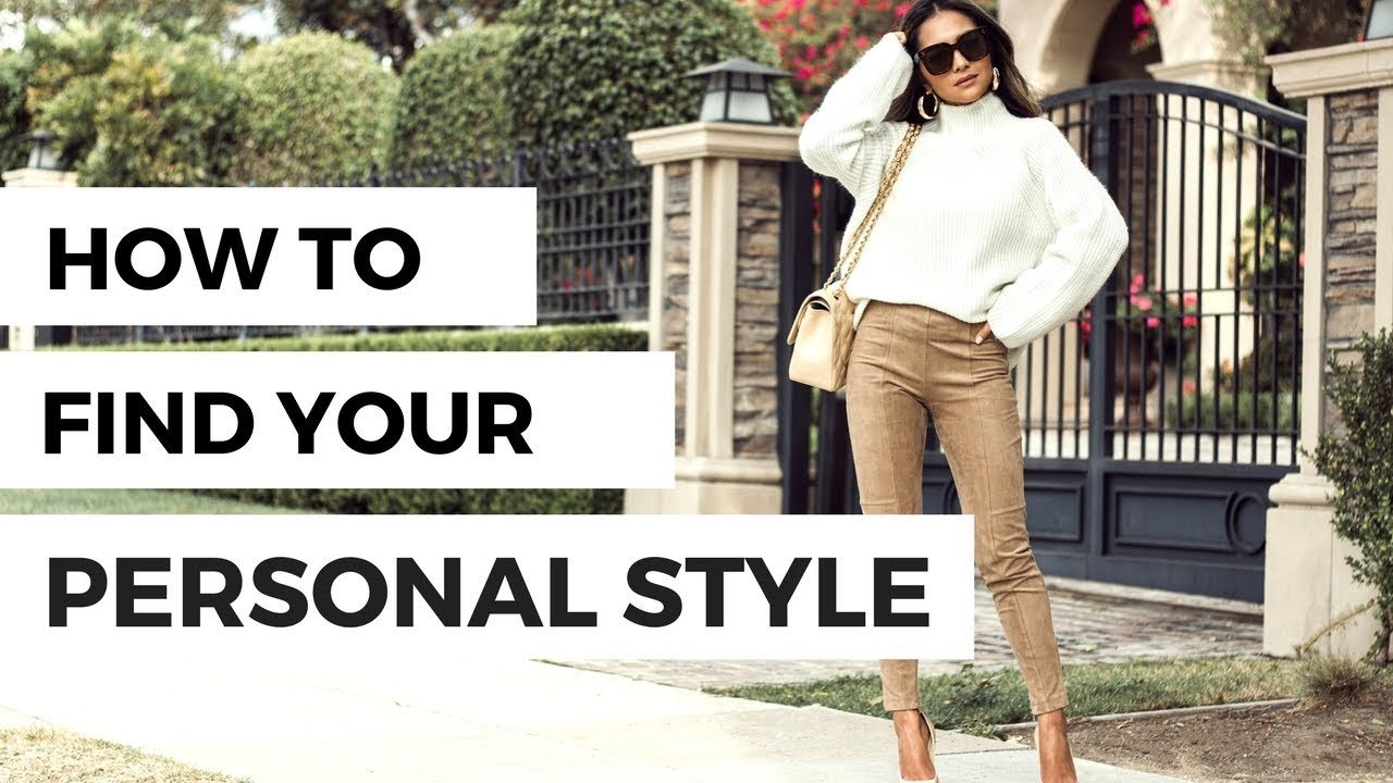 New How To Find Your Personal Style Youtube Ideas With Pictures