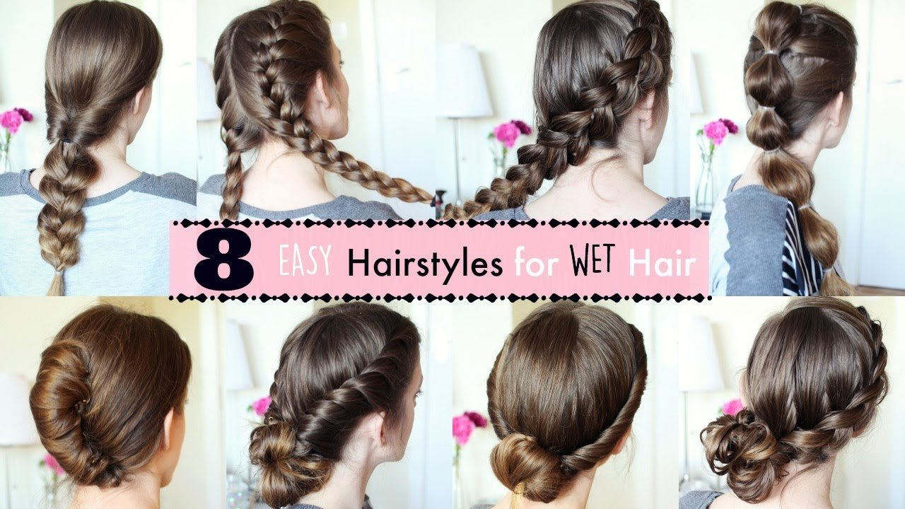 New 8 Hairstyles For Wet Hair Wet Hairstyles Ideas With Pictures