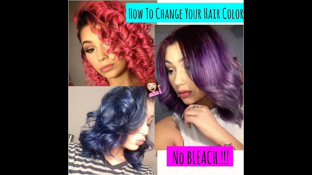 New How To Change Your Hair Color With No Bleach Hair Ideas With Pictures