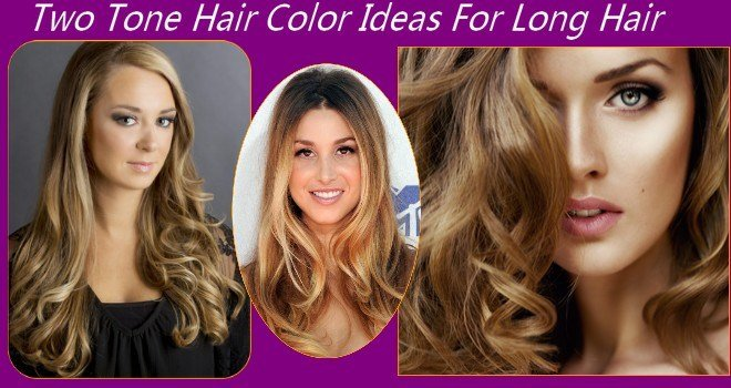 New Two Tone Hair Color Ideas For Long Hair Ideas With Pictures