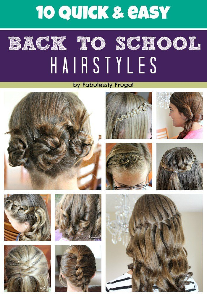New 10 Easy Back To School Hairstyle Ideas Fabulessly Frugal Ideas With Pictures
