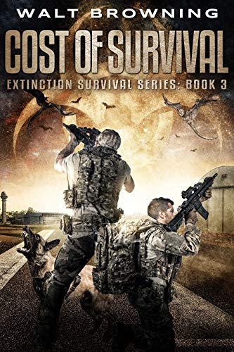 Cost of Survival: An Extinction Cycle Novel – Book 3