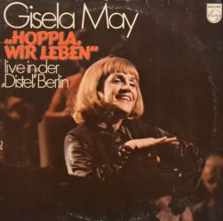 Gisela May: Hoppla, wir leben