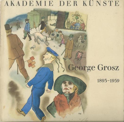 """Katalog der Ausstellung """"George Grosz 1893 - 1959"""" der Akademie der Künste 1962"""
