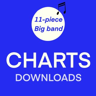11-piece Big Big Band Charts