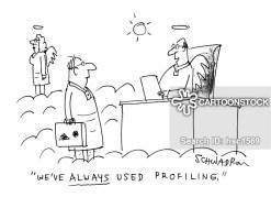 'We've always used profiling.'