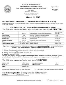 "An official document of New Hampshire's Department of Corrections, ""to be posted on all dayrooms and block walls."" Rejected titles include ""GQ"", ""Outdoor Life"", and ""Popular Mechanics."" There's also a space for ""ACCEPTED"" and ""UNDER FURTHER REVIEW"" titles, with specific page numbers and reasons for rejection."