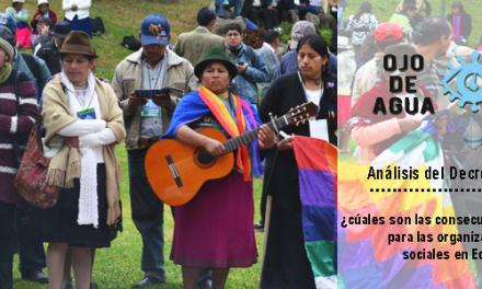 Análisis del decreto 16, ¿cúales son las consecuencias para las organizaciones sociales en Ecuador? – Ojo de agua