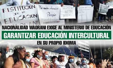 Nacionalidad Waorani exige al Ministerio de Educación garantizar educación intercultural en su propio idioma