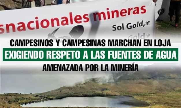 Campesinos y campesinas marchan en Loja exigiendo respeto a las fuentes de agua amenazada por la minería