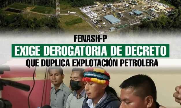 FENASH-P exige derogatoria de decreto que duplica explotación petrolera